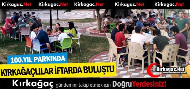 """100.YIL PARKINDA 'İFTAR"""" BULUŞMASI"""