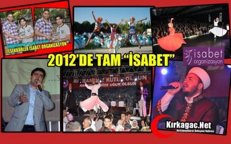 "2012'DE TAM 'İSABET"""