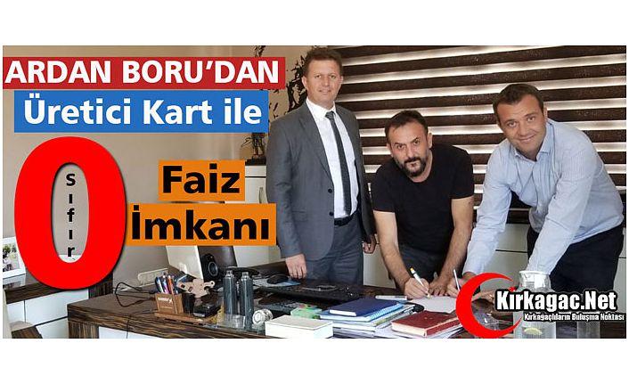 """ARDAN BORU'DAN """"ÜRETİCİ KARTLA"""" SIFIR FAİZ İMKANI"""