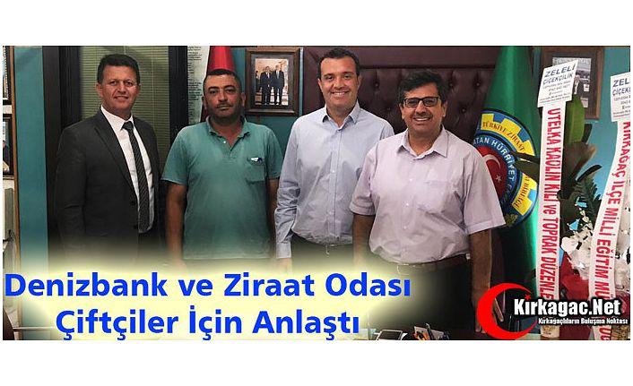 """DENİZBANK ve ZİRAAT ODASI """"ÇİFTÇİLER"""" İÇİN ANLAŞTI"""