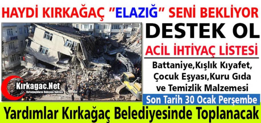"""HAYDİ KIRKAĞAÇ """"ELAZIĞ"""" İÇİN EL ELE"""