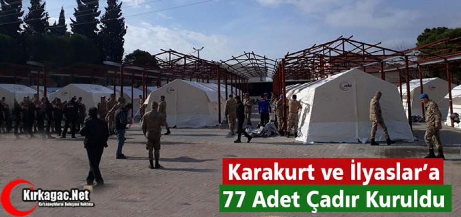 KARAKURT ve İLYASLAR'DA 77 ADET ÇADIR KURULDU