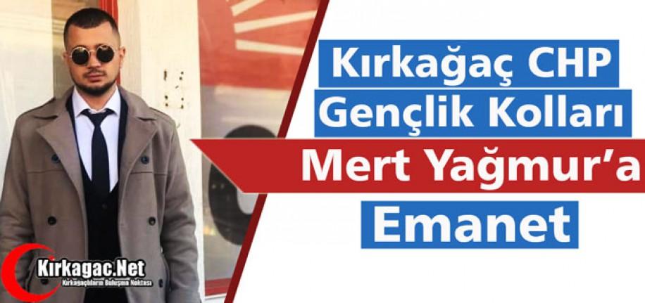 CHP GENÇLİK KOLLARI MERT YAĞMUR'A EMANET