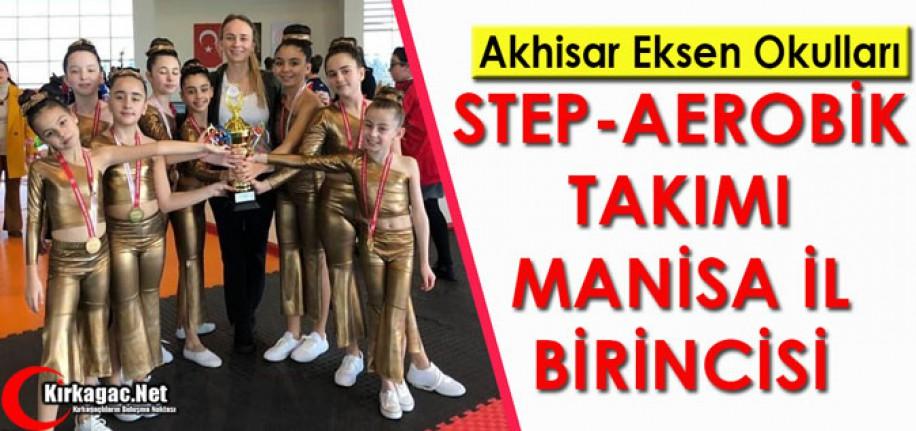EKSEN OKULLARI STEP-AEROBİK'DE İL BİRİNCİSİ