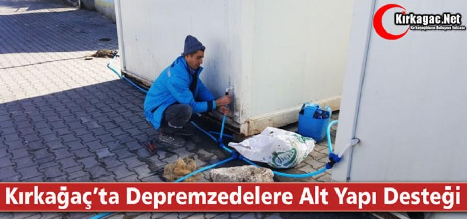 KIRKAĞAÇ'TA DEPREMZEDELERE ALT YAPI DESTEĞİ