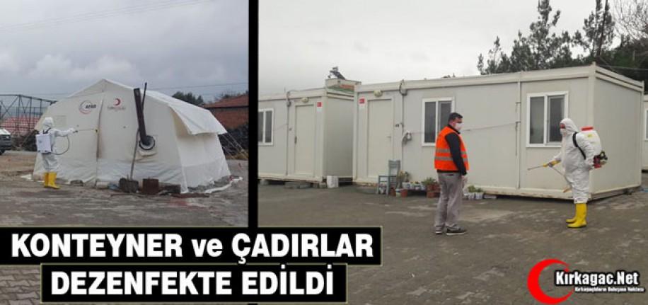 ÇADIR ve KONTEYNERLAR DEZENFEKTE EDİLDİ