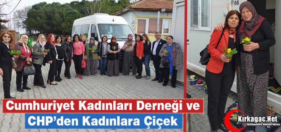 CKD ve CHP'DEN KADINLARA ÇİÇEK
