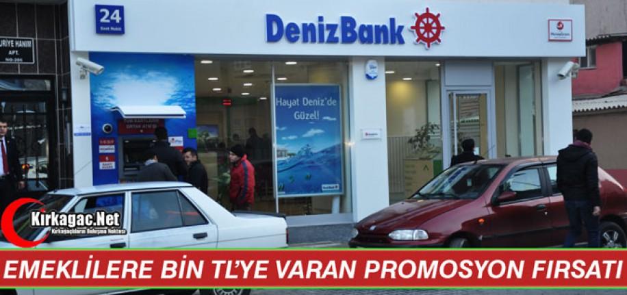 DENİZBANK'TAN EMEKLİLERE BİN TL'YE VARAN PROMOSYON FIRSATI