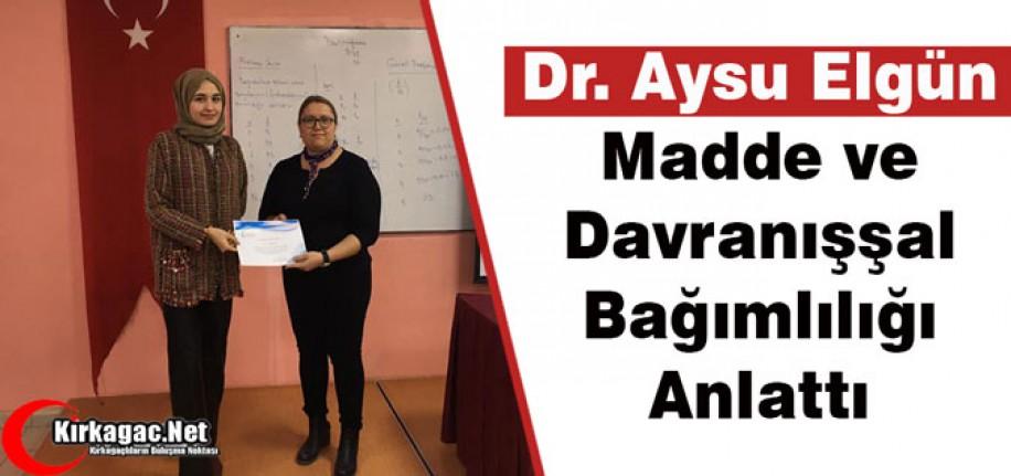 """DR.ERGÜN """"MADDE BAĞIMLILIĞINI"""" ANLATTI"""