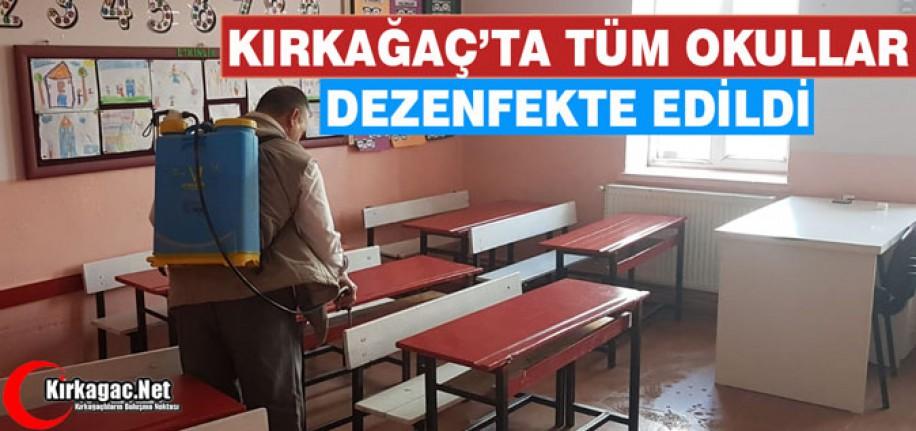 KIRKAĞAÇ'TA TÜM OKULLAR DEZENFEKTE EDİLDİ