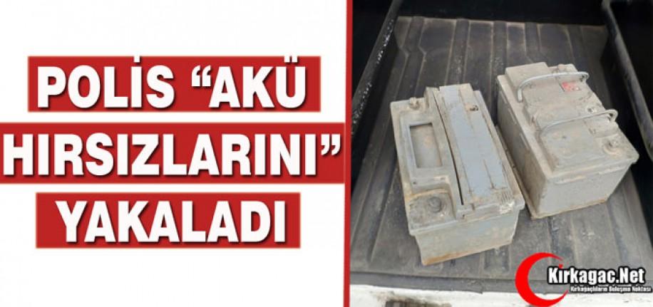 """POLİS """"AKÜ HIRSIZLARINI"""" YAKALADI"""