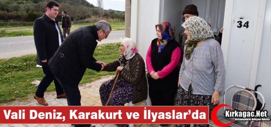 VALİ DENİZ, KARAKURT ve İLYASLAR'I ZİYARET ETTİ