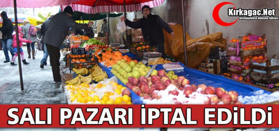 SALI PAZARI İPTAL EDİLDİ