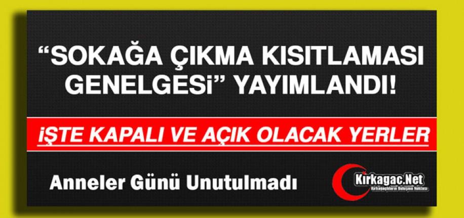 """BAKANLIK'TAN YENİ """"HAFTA SONU"""" GENELGESİ"""