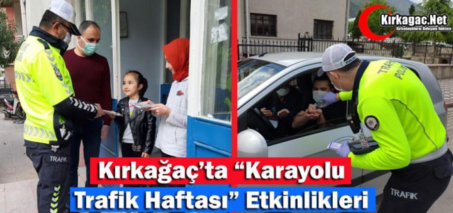 """KIRKAĞAÇ'TA """"KARAYOLU TRAFİK HAFTASI"""" ETKİNLİKLERİ"""