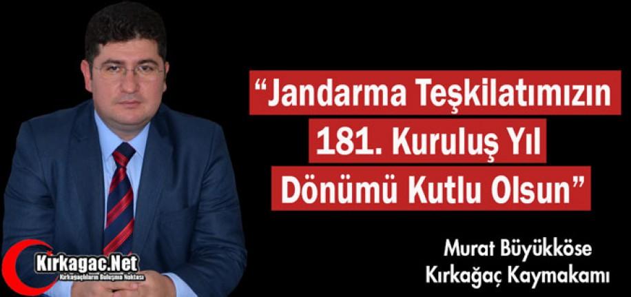 BÜYÜKKÖSE, JANDARMA TEŞKİLATININ 181.YILINI KUTLADI