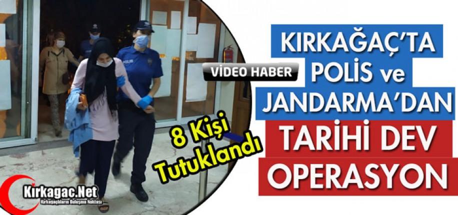KIRKAĞAÇ'TA POLİS ve JANDARMADAN TARİHİ OPERASYON(VİDEO)