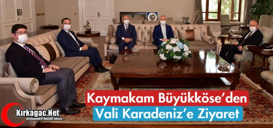 BÜYÜKKÖSE'DEN VALİ KARADENİZ'E ZİYARET