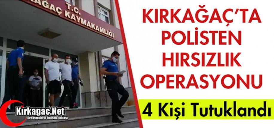 KIRKAĞAÇ'TA POLİSTEN OPERASYON 4 KİŞİ TUTUKLANDI