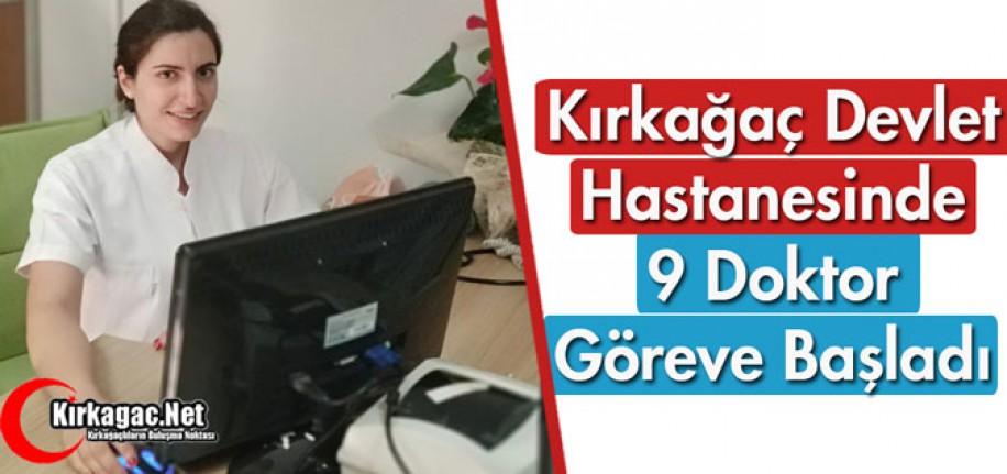 KIRKAĞAÇ DEVLET HASTANESİNDE 9 DOKTOR GÖREVE BAŞLADI