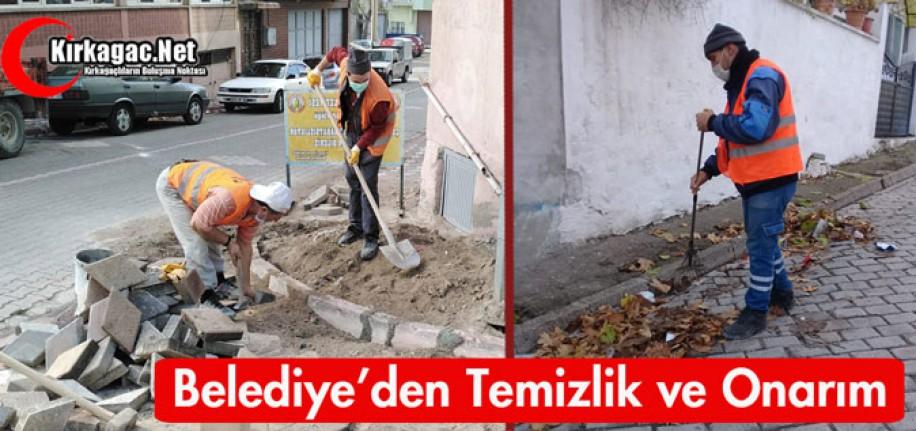 BELEDİYE'DEN TEMİZLİK ve ONARIM