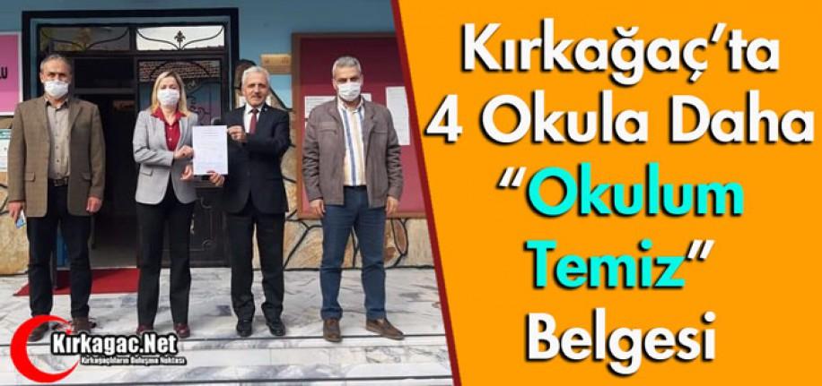 "KIRKAĞAÇ'TA 4 OKULA DAHA ""OKULUM TEMİZ"" BELGESİ"