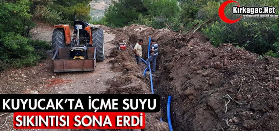 KUYUCAK'TA İÇME SUYU SIKINTISI SONA ERDİ