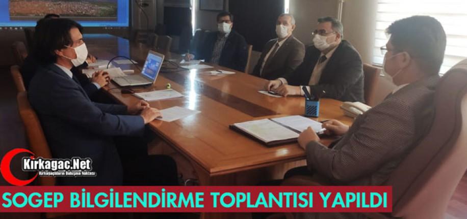 SOGEP BİLGİLENDİRME TOPLANTISI YAPILDI
