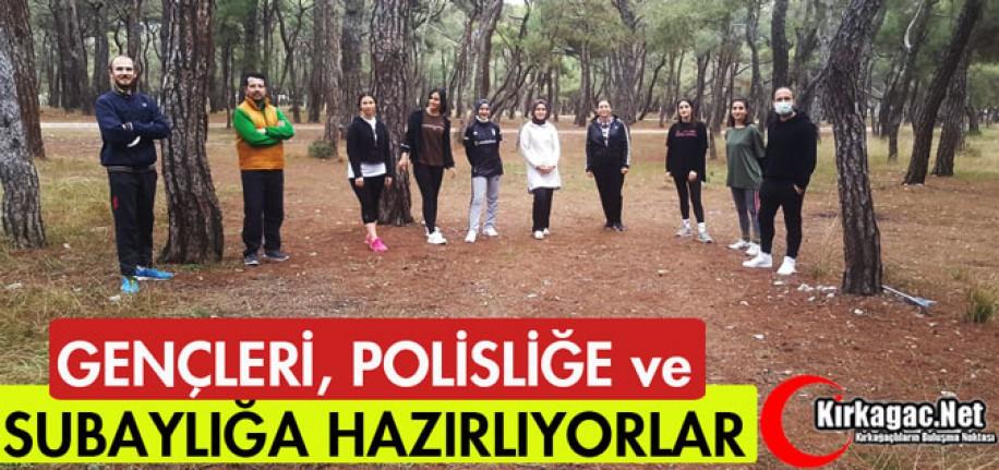 GENÇLERİ POLİSLİĞE ve SUBAYLIĞA HAZIRLIYORLAR