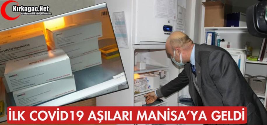 İLK COVİD 19 AŞILARI MANİSA'YA GELDİ