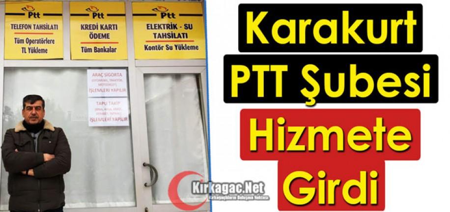 KARAKURT PTT ŞUBESİ HİZMETE GİRDİ