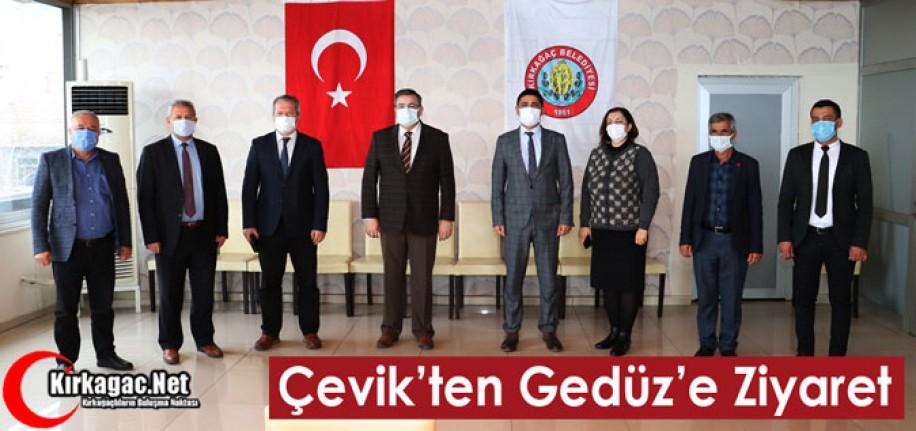 ÇEVİK'TEN GEDÜZ'E ZİYARET