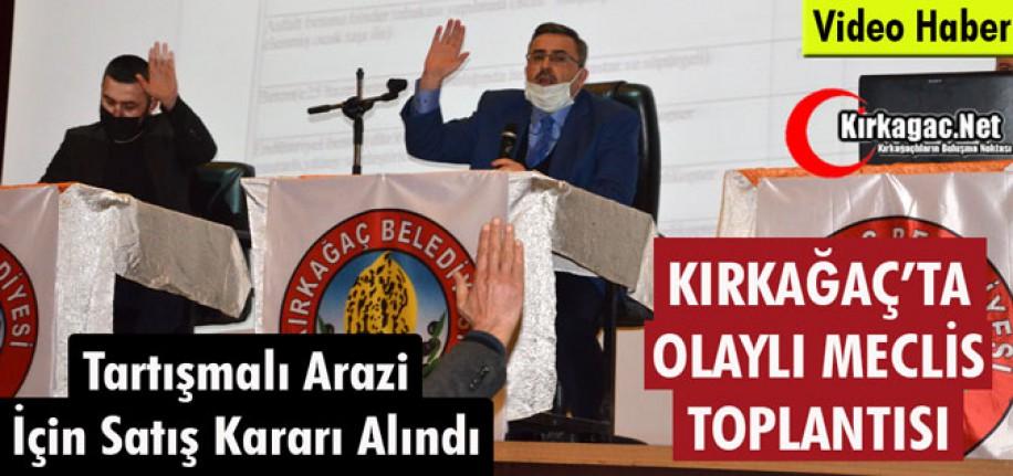 KIRKAĞAÇ'TA OLAYLI MECLİS TOPLANTISI..DAHA ÖNCE BÖYLESİ YAŞANMADI(VİDEO)
