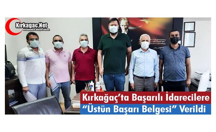 """BAŞARILI İDARECİLERE """"ÜSTÜN BAŞARI BELGESİ"""""""