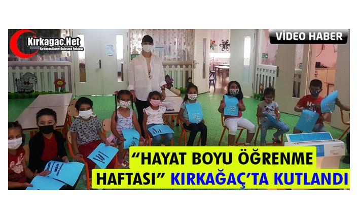 HAYAT BOYU ÖĞRENME HAFTASI KIRKAĞAÇ'TA KUTLANDI(VİDEO)