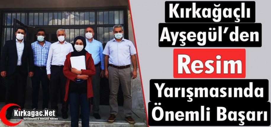 """KIRKAĞAÇLI AYŞEGÜL'DEN """"RESİMDE"""" ÖNEMLİ BAŞARI"""