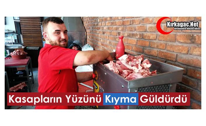 """KASAPLARIN YÜZÜNÜ """"KIYMA"""" GÜLDÜRDÜ"""