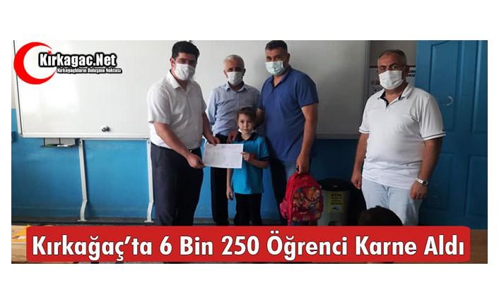 KIRKAĞAÇ'TA 6 BİN 250 ÖĞRENCİ KARNE ALDI