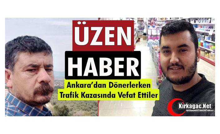 TRAFİK KAZASINDA HAYATINI KAYBETTİLER