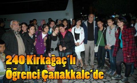240 Kırkağaçlı Öğrenci Çanakkale'de
