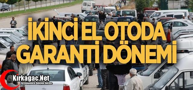 2.EL OTODA GARANTİ DÖNEMİ