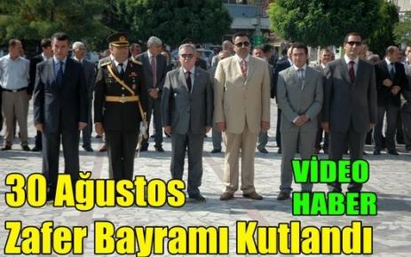 30 Ağustos Zafer Bayramı Kutlandı(VİDEO)