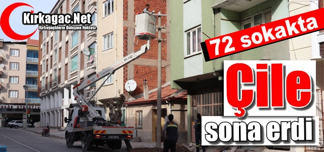 72 SOKAK'TA ÇİLE SONA ERDİ