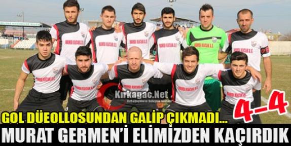 ACARİDMAN MURAT GERMEN'İ ELİNDEN KAÇIRDI 4-4