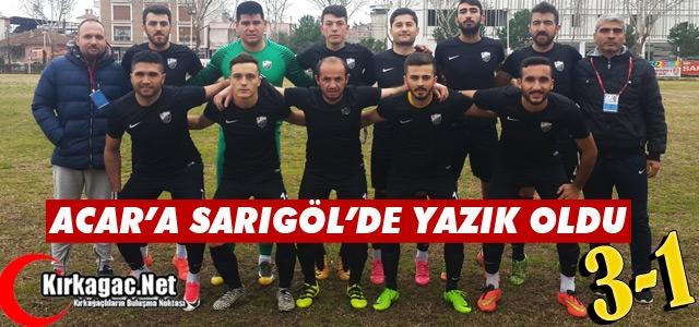 ACARİDMAN'A SARIGÖL'DE YAZIK OLDU 3-1