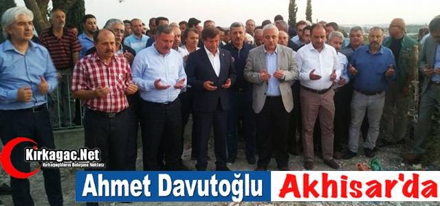 AHMET DAVUTOĞLU AKHİSAR'DA