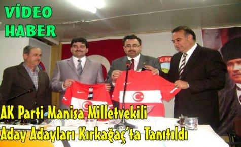 Ak Parti Aday Adayları Kırkağaç'ta Tanıtıldı(VİDEO)