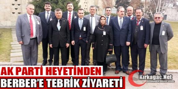 AK PARTİ HEYETİNDEN BERBER'E TEBRİK ZİYARETİ