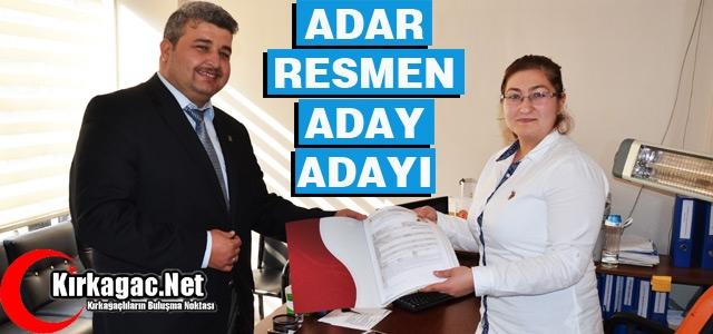 AK PARTİ'DE ADAR RESMEN ADAY ADAYI