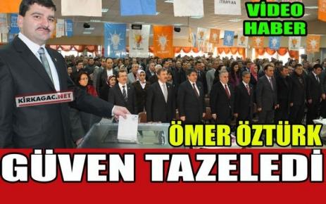 AK PARTİ'DE ÖZTÜRK GÜVEN TAZELEDİ(VİDEO)